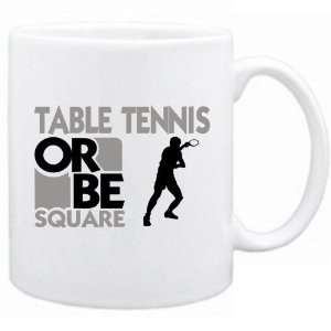 New Table Tennis Or Be Square  Table Tennis Mug Sports