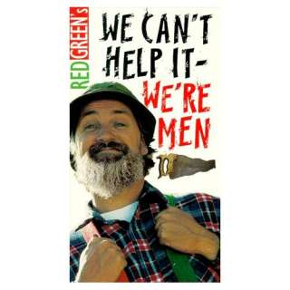 Red Green Show We Cant Help It Were Men [VHS] Bob
