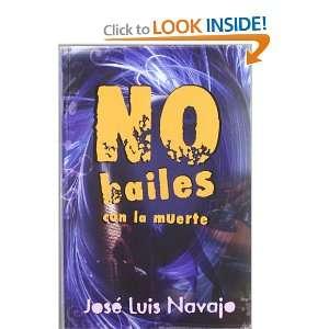 No bailes con la muerte (Infantil Juvenil (Ediciones