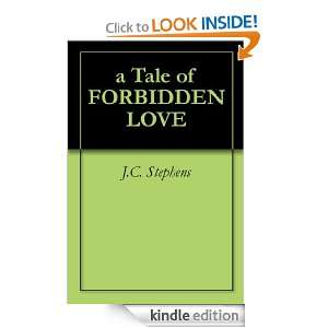 Tale of FORBIDDEN LOVE J.C. Stephens  Kindle Store