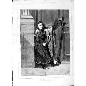 1875 POOR ORPHAN LITTLE GIRL MUSIC HARP DOORSTEP ART