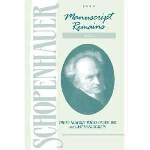 Manuscript Remains, Vol. 4 The Manuscript Books of 1830 1852 and Last