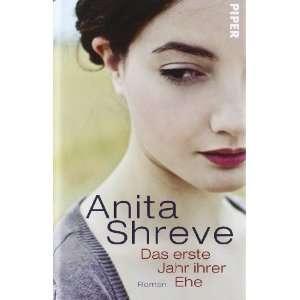 Das erste Jahr ihrer Ehe (9783492054041) Anita Shreve