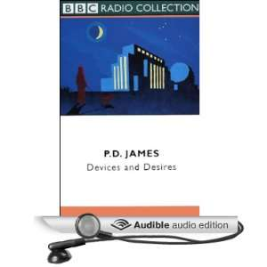 Devices and Desires (Dramatized) (Audible Audio Edition