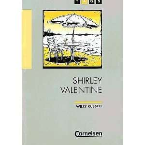 TAGS, Shirley Valentine (9783454668101) Willy Russell