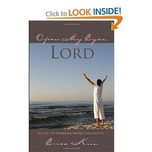 Open My Eyes, Lord (9781577822394): Erica Kim: Books