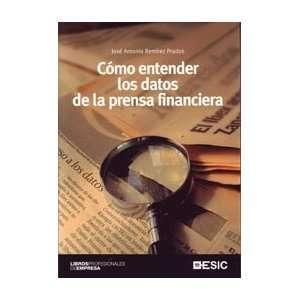 Como Entender los Datos de la Prensa Financiera