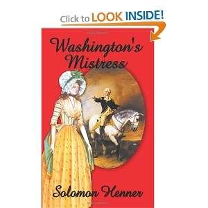 Washingtons Mistress (9781410705501) Solomon Henner