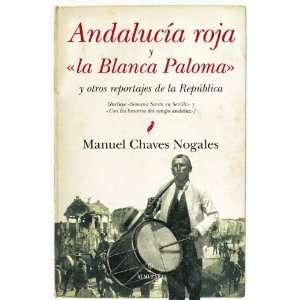ANDALUCIA ROJA Y LA BLANCA PALOMA (9788415338604): MANUEL