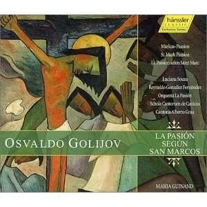Golijov: La Pasion Segun San Marcos (St. Mark Passion