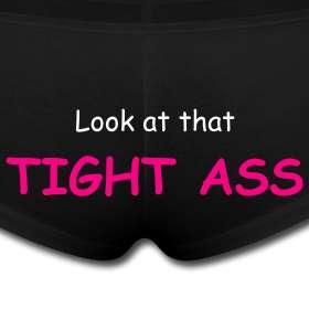 Tight Ass Underwear  Tee Jays Tees