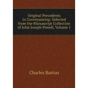 Collection of John Joseph Powell, Volume 1: Charles Barton: Books