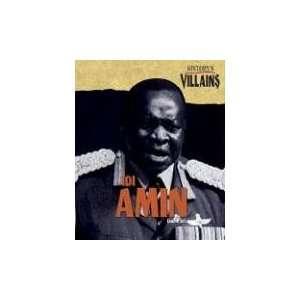 Historys Villains   Idi Amin (9781567117592) Scott