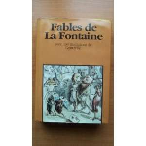 FABLES OF LA FONTAINE: JEAN DE LA FONTAINE: Books