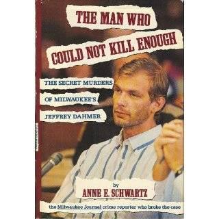 Murders of Milwaukees Jeffrey Dahmer by Anne E. Schwartz (Jun 1992