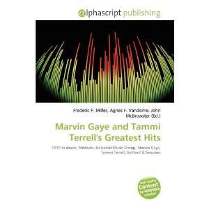 Marvin Gaye and Tammi Terrells Greatest Hits