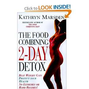 Food Combining 2 Day Detox: Beat Weight Gain & Protect